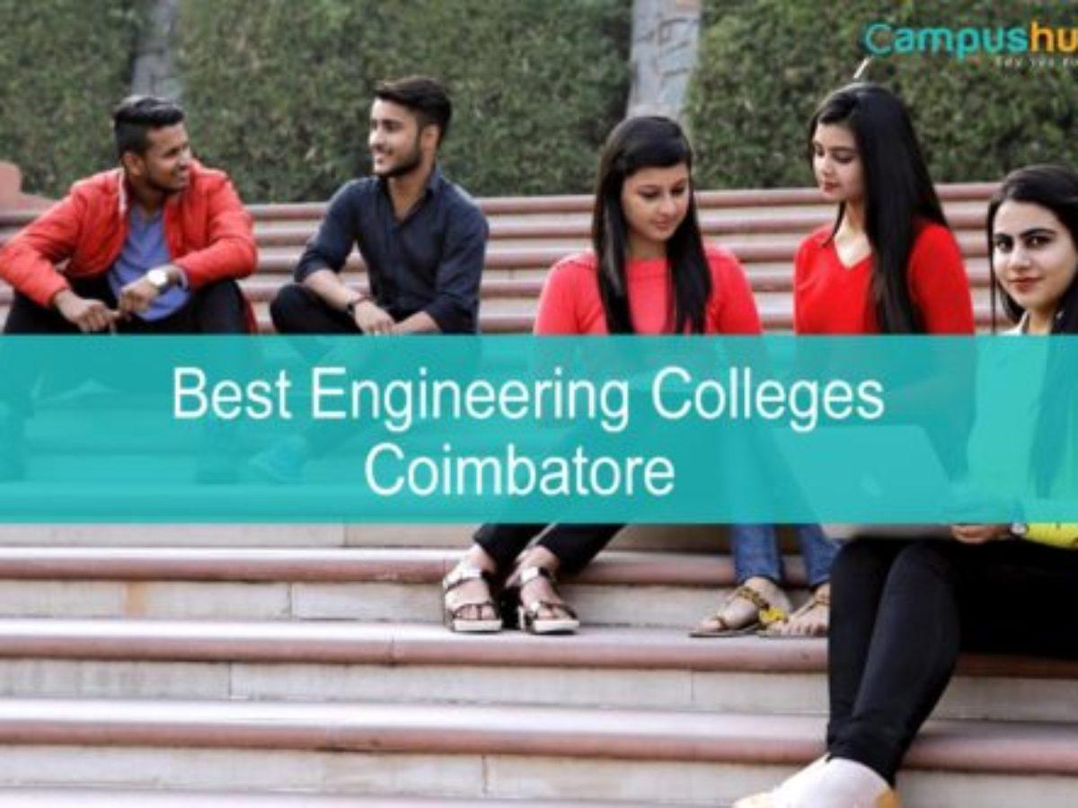Best Engineering Colleges In Coimbatore List Of Top Engineering Colleges
