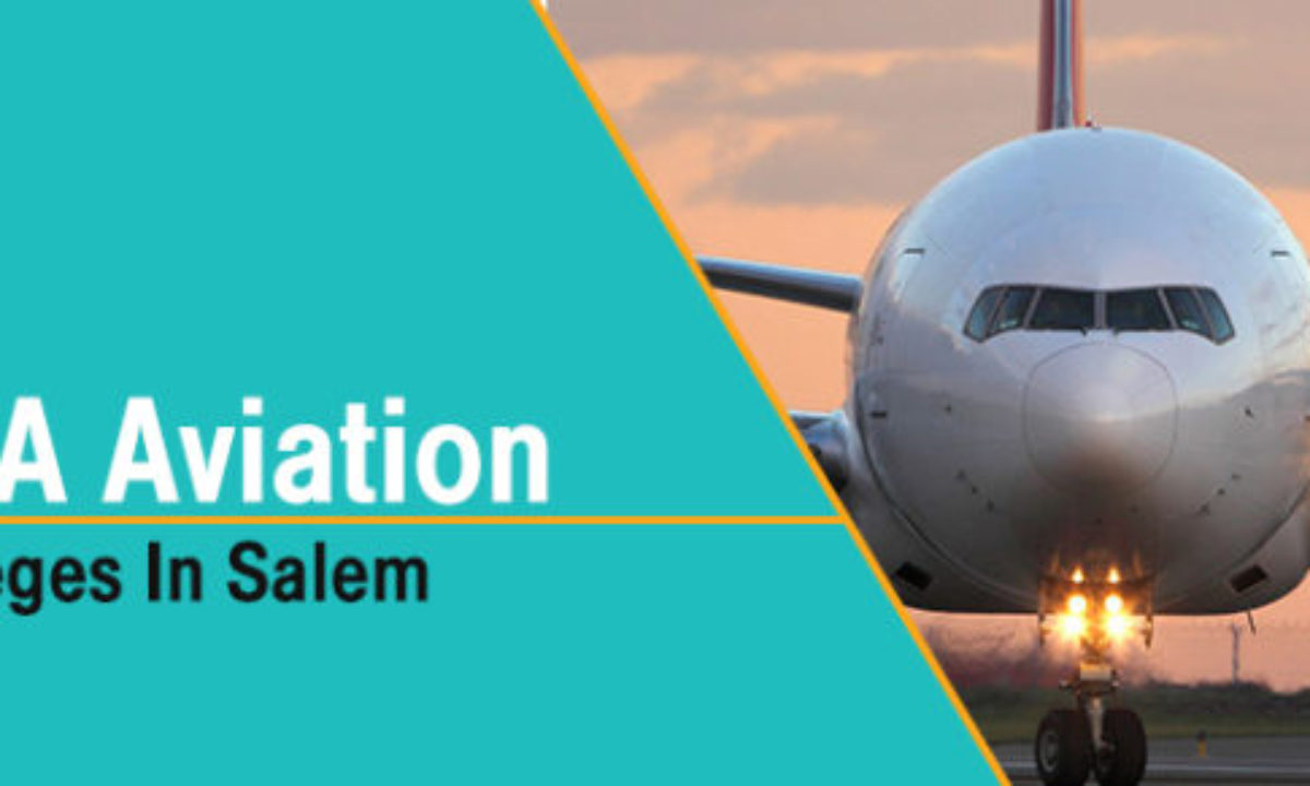 Best Bba Aviation Colleges In Salem Tamil Nadu Career Scope Job Salary Details