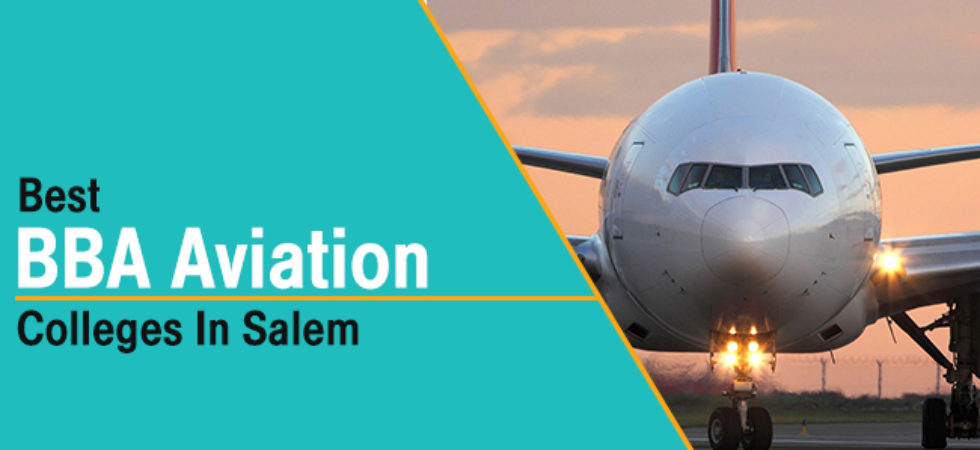 Best BBA aviation colleges in Salem
