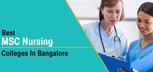 Best MSc. Nursing Colleges In Bangalore
