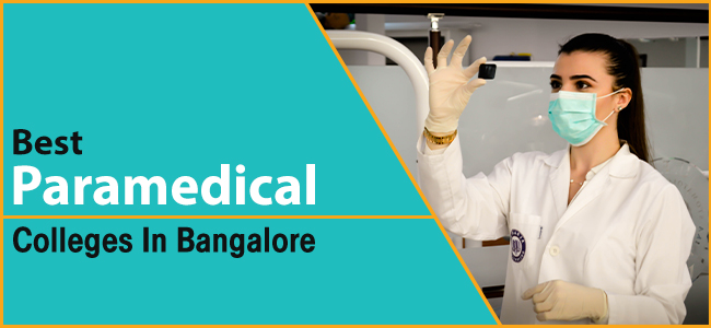 Female Paramedic Inspecting X-Ray While Wearing Lab Coat and Mask With Text Saying Best Paramedical Colleges in Bangalore on the side.